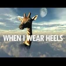 When I wear heels